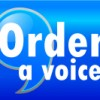 Order a voice